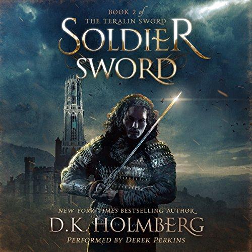 Soldier Sword: The Teralin Sword, Book 2