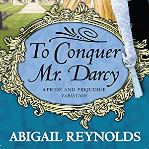 To Conquer Mr. Darcy Hörbuch