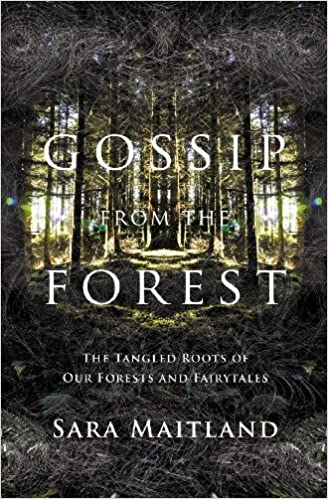 Gossip from the Forest: The Tangled Roots of Our Forests and