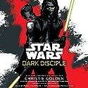 Dark Disciple: Star Wars | Livre audio Auteur(s) : Christie Golden, Katie Lucas (Foreword) Narrateur(s) : Marc Thompson