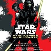 Dark Disciple: Star Wars | Christie Golden, Katie Lucas (Foreword)