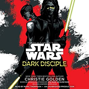 Dark Disciple: Star Wars Audiobook