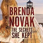 The Secrets She Kept   Brenda Novak