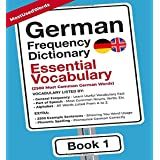 German Frequency Dictionary - Essential Vocabulary: 2500 Most Common German Words (Learn German with the German Frequency Dic