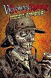 Victorian Undead: Sherlock Holmes gegen Zombies
