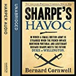 Sharpe's Havoc: The Northern Portugal Campaign, Spring 1809: The Sharpe Series, Book 7 | Bernard Cornwell