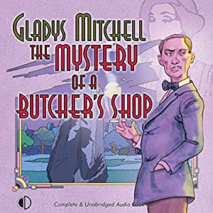 The Mystery of a Butcher's Shop Hörbuch