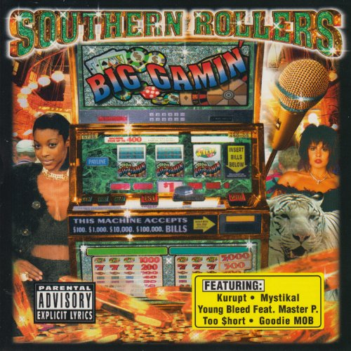 Southern Rollers: Big Gamin' [...
