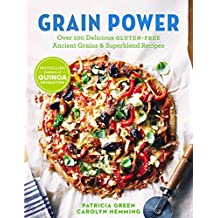 Grain Power (us Edition): Over 100 Delicious Gluten-free Ancient Grain & Superblend Recipe