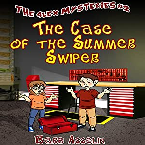 The Case of the Summer Swiper Audiobook