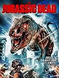 Jurassic Dead, The