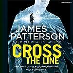 Cross the Line: Alex Cross 24 | James Patterson