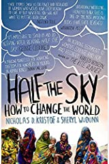 Half The Sky: How to Change the World of Kristof, Nicholas D., WuDunn, Sheryl 1st (first) Vintage Books Edition on 05 August 2010 Paperback