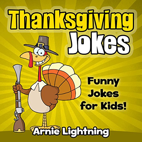 Thanksgiving Jokes: Funny Thanksgiving Jokes for Kids