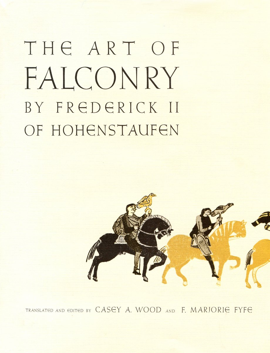 The Art Of Falconry By Frederick II Of Hohenstaufen