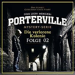 Die verlorene Kolonie (Porterville 2)