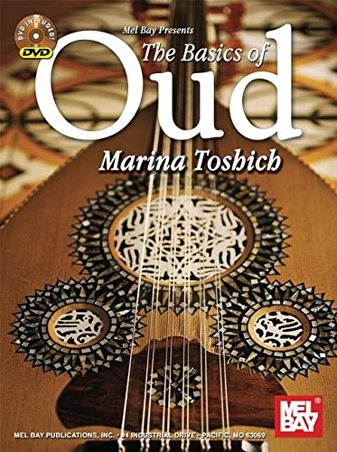 Mel Bay Presents The Basics of Oud (Book and DVD): Marina Toshich