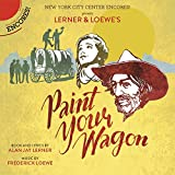 Paint Your Wagon (Encores! Cast Recording 2015)