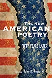 img - for The New American Poetry: Fifty Years Later book / textbook / text book