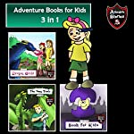 Adventure Books for Kids: 3 in 1: Kids' Adventure Stories | Jeff Child