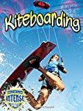 Kiteboarding (Intense Sports)