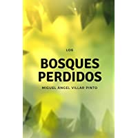 Los bosques perdidos (Cuentos maravillosos) (Spanish Edition)
