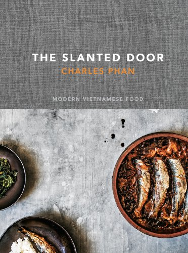 Amazon the slanted door modern vietnamese food ebook charles the slanted door modern vietnamese food by phan charles forumfinder Images