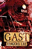 Front cover for the book Gast by Edward Lee