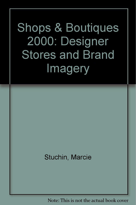 Read Online Shops & Boutiques 2000 pdf epub