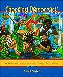 Choosing Democracy, Duane E. Campbell, 013098745X