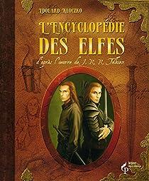 L'encyclopédie des elfes par Kloczko