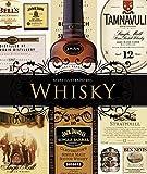 Whisky: La guía mundial definitiva. Ecocés, Bourbon, Whiskey / The Definitive World Guide. Scotch, Bourbon, Whiskey (Atlas Ilustrado / Illustrated Atlas) (Spanish Edition)