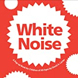 White Noise (Classic Collectible Pop-Up)