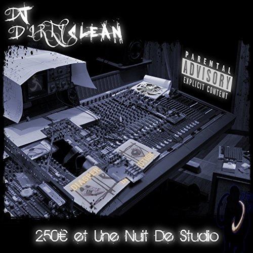 - 250€ et une nuit de studio [Explicit]