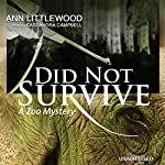 Did Not Survive: A Zoo Mystery | Ann Littlewood