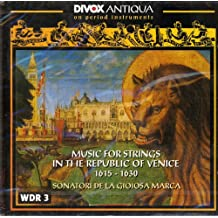 Baroque Music for Strings in the Republic of Venice, 1615-1630