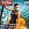 Perry Rhodan Arkon: Die komplette Miniserie