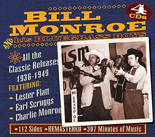 Bill Monroe Bluegrass Music - & His Bluegrass Boys: Early Years 1937-1949