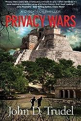 Privacy Wars: A Cybertech Thriller