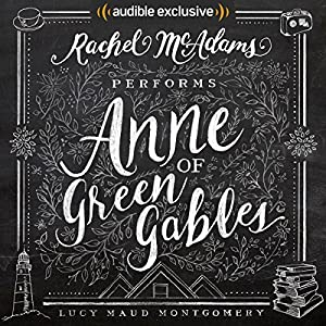 by Lucy Maud Montgomery (Author), Rachel McAdams (Narrator), Audible Studios (Publisher) (4893)  Buy new: $24.95$14.95