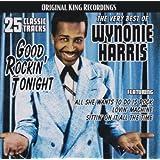 Very Best of Wynonie Harris: Good Rockin Tonight