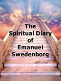 The Spiritual Diary of Emanuel Swedenborg