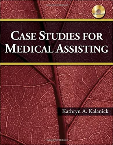 Book Case Studies for Medical Assisting by Kathryn Kalanick (2012-09-14)