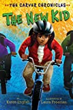 The New Kid: The Carver Chronicles, Book Five