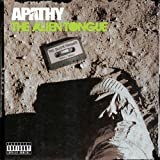 Alien Tongue by APATHY (2012-09-11)