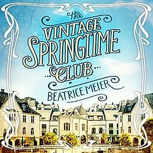 The Vintage Springtime Club Audiobook