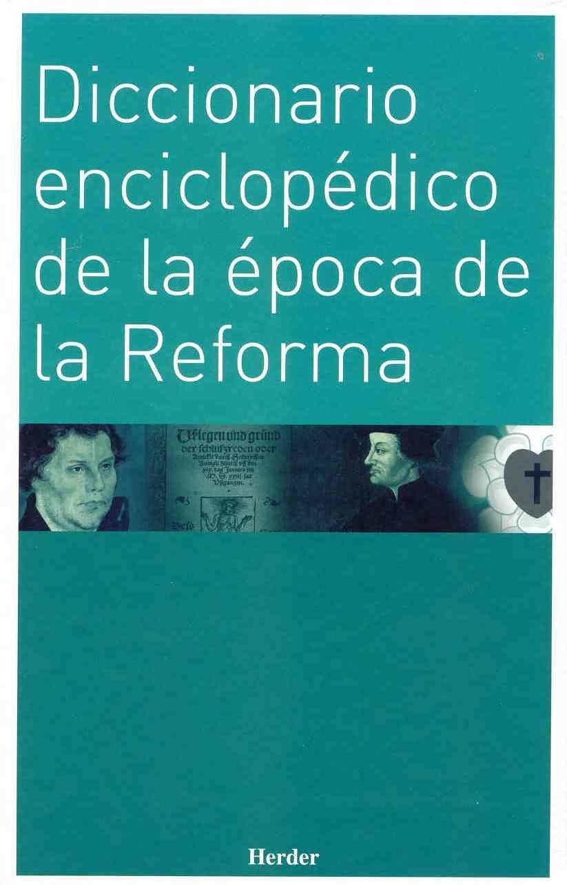 Read Online Diccionario enciclopédico de la época de la Reforma ebook
