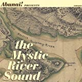 The Mystic River Sound by Abunai (2005-07-11)