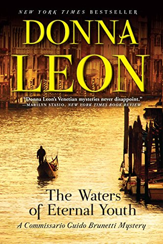 The Waters of Eternal Youth (A Commissario Guido Brunetti Mystery)
