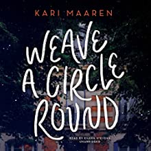 Weave a Circle Round Audiobook by Kari Maaren Narrated by Eileen Stevens